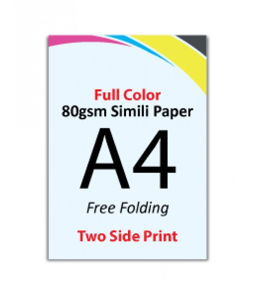 A4 Flyer - 80gsm Simili Paper (2 Side Print,Free Folding)- FREE DELIVERY PENINSULAR MALAYSIA