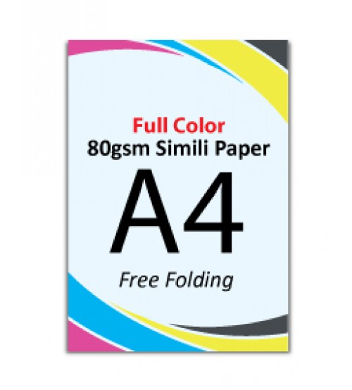 A4 Flyer - 80gsm Simili Paper (1 Side Print,Free Folding)- FREE DELIVERY PENINSULAR MALAYSIA