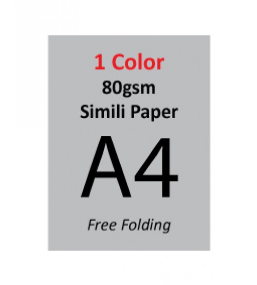 A4 Flyer - 80gsm Simili Paper (1 Color + 2 Side Print,Free Folding)
