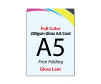 A5 Flyer 250gsm Art Card - 2 Side Gloss Lam (Free Folding) - FREE DELIVERY PENINSULAR MALAYSIA