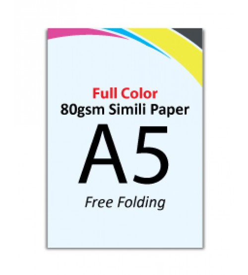 A5 Flyer 80gsm Simili Paper (Free Folding) - FREE DELIVERY PENINSULAR MALAYSIA