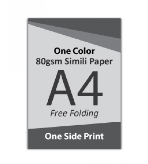 A4 Flyer - 80gsm Simili Paper (1 Color + 1 Side Print,Free Folding)- FREE DELIVERY PENINSULAR MALAYSIA