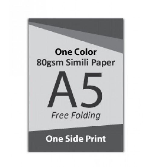 A5 Flyer - 80gsm Simili Paper (1 Color + 1 Side Print,Free Folding)- FREE DELIVERY PENINSULAR MALAYSIA
