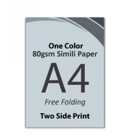A4 Flyer - 80gsm Simili Paper (1 Color + 2 Side Print,Free Folding)- FREE DELIVERY PENINSULAR MALAYSIA