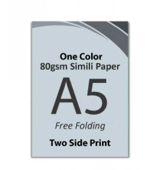 A5 Flyer - 80gsm Simili Paper (1 Color + 2 Side Print,Free Folding)- FREE DELIVERY PENINSULAR MALAYSIA